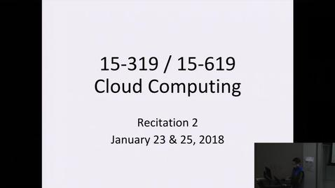 Thumbnail for entry Spring 2018 - Cloud Computing - 1/23/2018