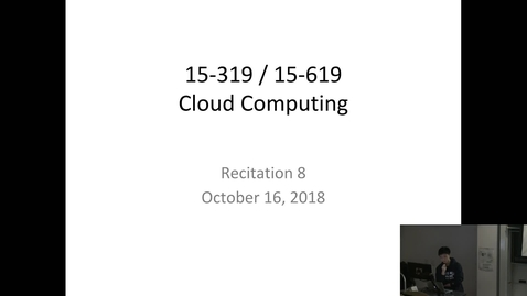 Thumbnail for entry Fall 2018 - Cloud Computing - 10/16/2018