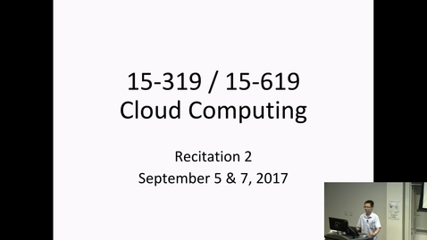 Thumbnail for entry Fall 2017 - Cloud Computing - 9/5/2017