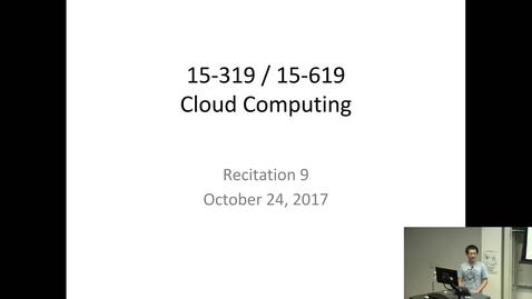 Thumbnail for entry Fall 2017 - Cloud Computing - 10/24/2017