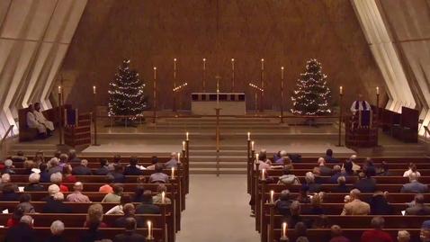 Thumbnail for entry Advent Evening Prayer Sermon - Saturday, December 08, 2018