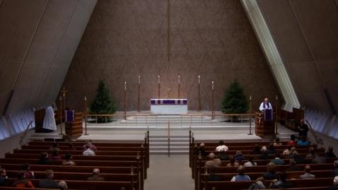 Thumbnail for entry Kramer Chapel Sermon - December 12, 2017