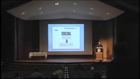Thumbnail for entry Digital Gospel - Social Media and Ministry