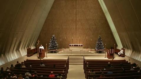 Thumbnail for entry Kramer Chapel Sermon - December 05, 2014