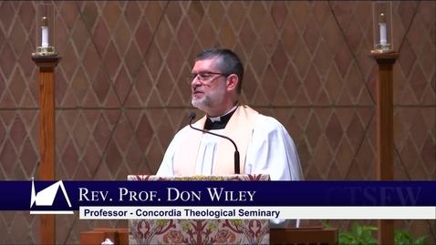 Thumbnail for entry Kramer Chapel Sermon - Tuesday, May 7, 2019