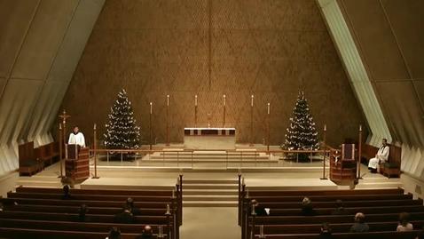 Thumbnail for entry Kramer Chapel Sermon - December 18, 2014
