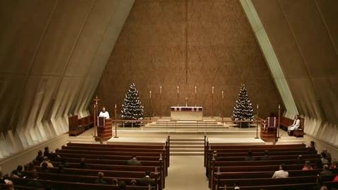 Thumbnail for entry Kramer Chapel Sermon - December 16, 2014