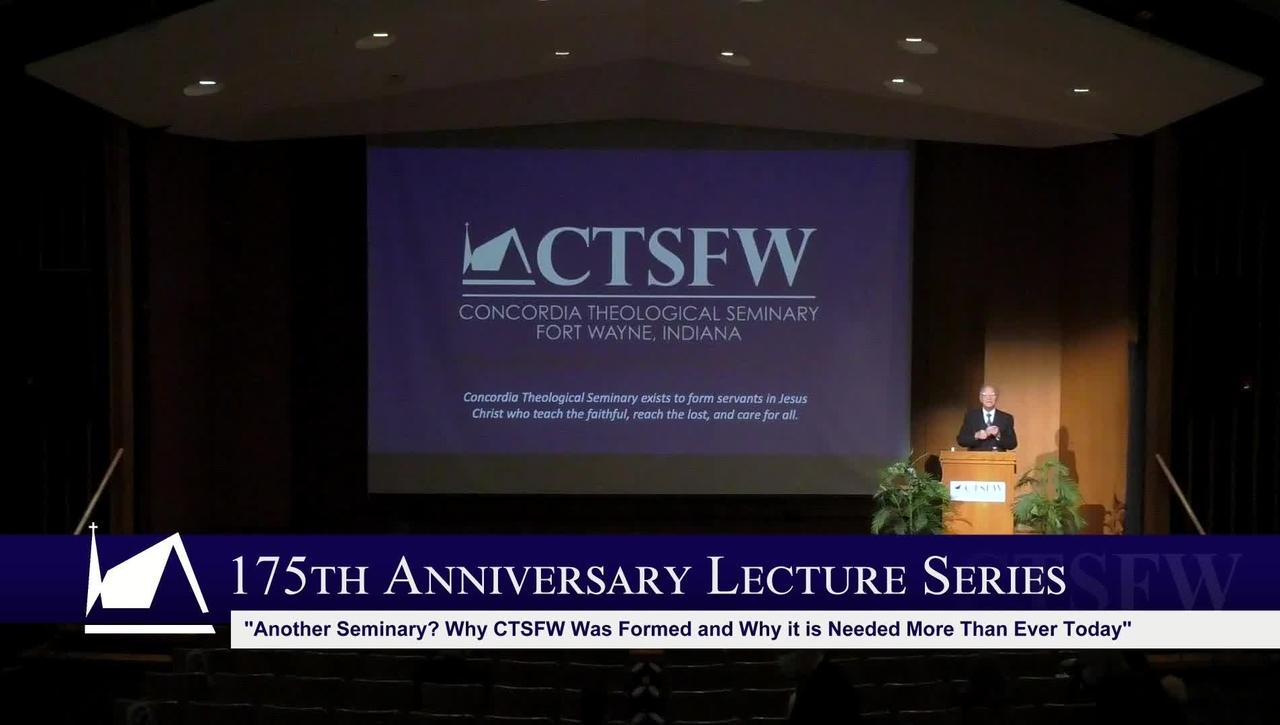 175th Anniversary Lecture - Rev. Dr. Lawrence R. Rast, Jr.