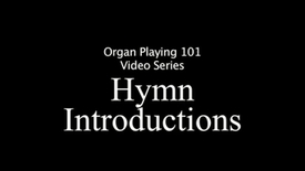 Thumbnail for entry Hymn Introductions