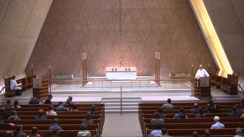 Thumbnail for entry Kramer Chapel Sermon - Tuesday, May 11, 2021