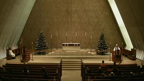 Thumbnail for entry Kramer Chapel Sermon - December 19, 2014