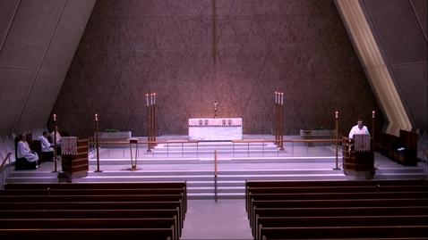 Thumbnail for entry Kramer Chapel Sermon - Friday, May 22, 2020