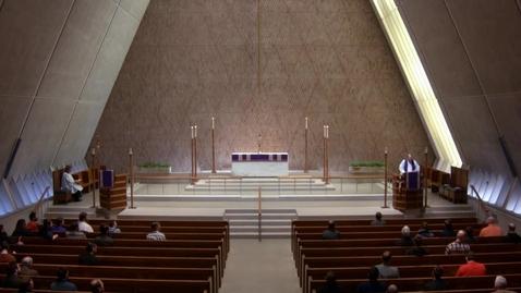 Thumbnail for entry Kramer Chapel Sermon - March 22, 2018