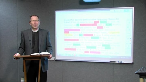 Thumbnail for entry Lectionary Podcast - Epiphany 2 - Series C - Gospel - with Dr. Charles Gieschen