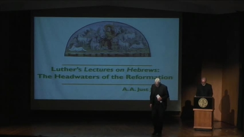 Thumbnail for entry Luther's Lectures on Hebrews: The Headwaters of the Reformation