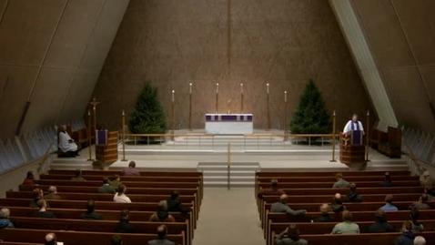 Thumbnail for entry Kramer Chapel Sermon - December 2, 2016