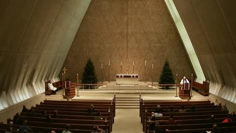 Thumbnail for entry Kramer Chapel Sermon - December 04, 2014