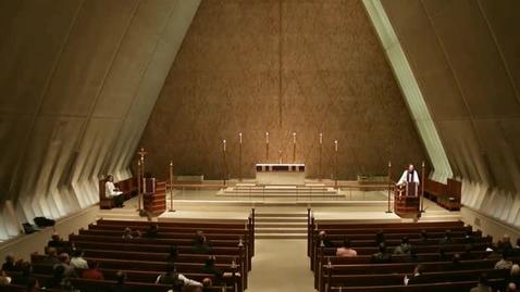 Thumbnail for entry Kramer Chapel Sermon - December 02, 2014