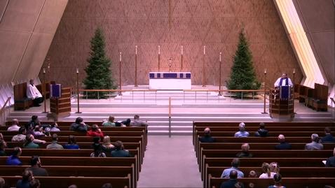 Thumbnail for entry Kramer Chapel Sermon - Thursday, December 12, 2019