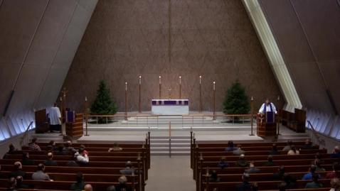 Thumbnail for entry Kramer Chapel Sermon - December 11, 2017