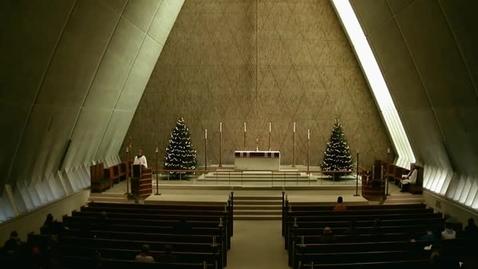 Thumbnail for entry Kramer Chapel Sermon - December 11, 2014
