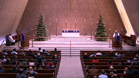 Thumbnail for entry Kramer Chapel Sermon - Friday, December 20, 2019
