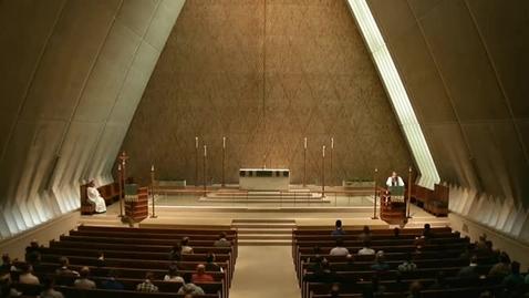 Thumbnail for entry Kramer Chapel Sermon - September 12, 2014