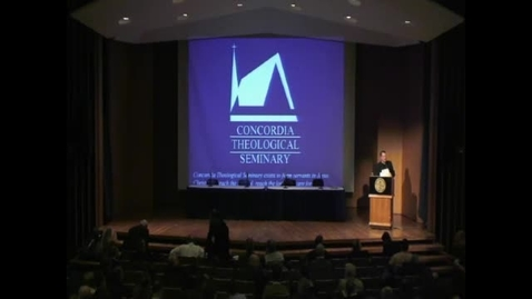 Thumbnail for entry 2014 Symposia - Lutheran Distinctives as Theological Substitutes