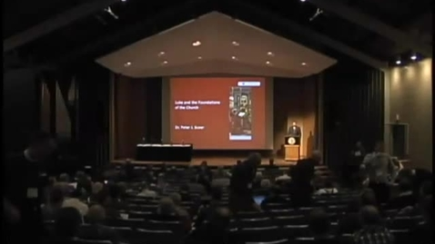 Thumbnail for entry Symposia 2011 - Luke and the Foundations of the Church - Video