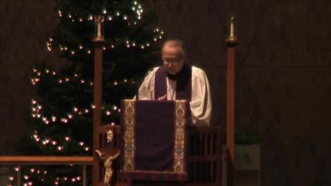 Thumbnail for entry Kramer Chapel Sermon - December 14, 2015