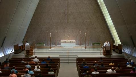 Thumbnail for entry Kramer Chapel Sermon - June 13, 2017
