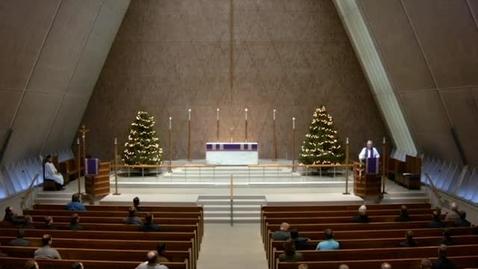 Thumbnail for entry Kramer Chapel Sermon - December 13, 2016
