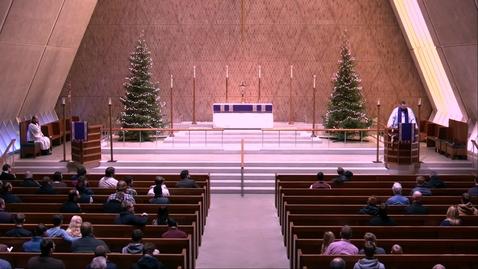 Thumbnail for entry Kramer Chapel Sermon - Thursday, December 19, 2019