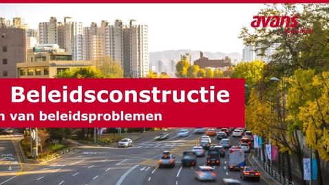Thumbnail for entry 2. Beleidsconstructie - Beleidsconstructie en het verkennen van beleidsproblemen