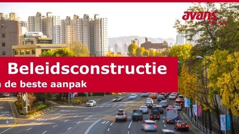 Thumbnail for entry 5. Beleidsconstructie - Beleidsconstructie en keuze van de beste aanpak