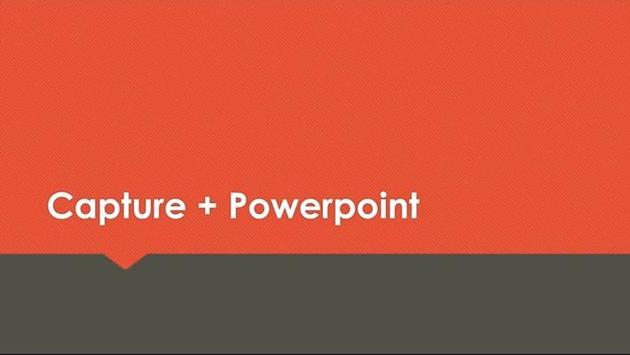 Capture in combinatie met Powerpoint