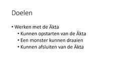 Thumbnail for entry Werken met de Äkta (Beta versie)