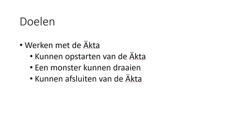 Werken met de Äkta (Beta versie)