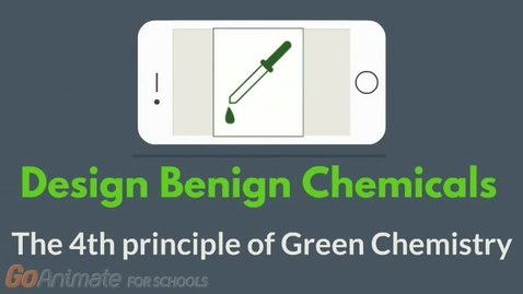 Thumbnail for entry Design benign chemicals - The 4th principle of Green Chemistry