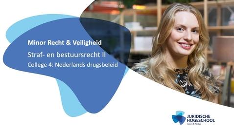 Thumbnail for entry Straf- en bestuursrecht 2 kennisclip 4: Nederlands drugsbeleid