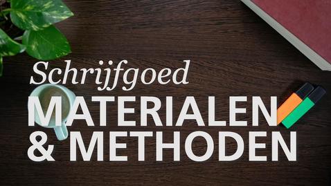 Thumbnail for entry Schrijfgoed : Materiaal en Methoden