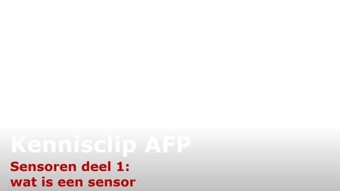 Thumbnail for entry LP2-AFP kennisclip sensoren deel 1