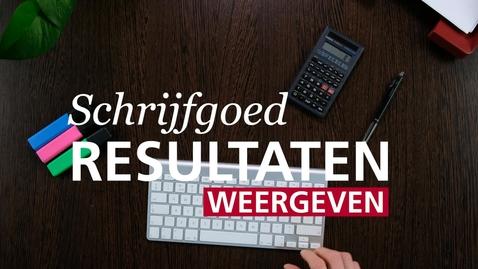Thumbnail for entry Schrijfgoed : Resultaten presenteren
