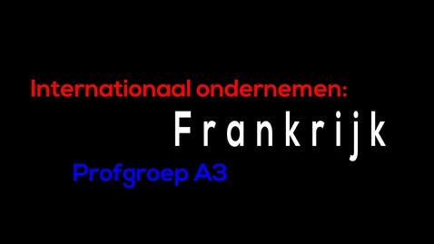 Thumbnail for entry Internationaal ondernemen Frankrijk - A3