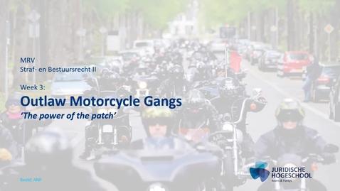 Thumbnail for entry Straf- en bestuursrecht 2 kennisclip 3: Criminele motorbendes (OMG's)