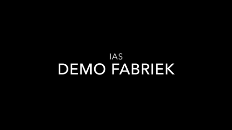 Thumbnail for entry Video Demo Fabriek IAS