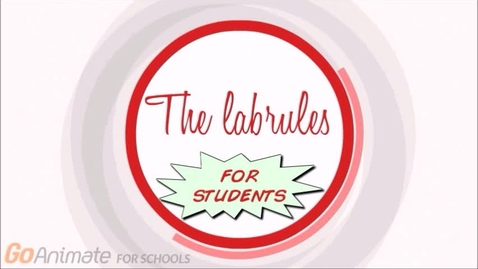 Thumbnail for entry The labrules for students
