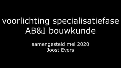 Thumbnail for entry Voorlichting specialisatiefase ABI Bouwkunde mei 2020