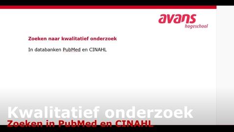 Thumbnail for entry Zoeken naar kwalitatief onderzoek in PubMed en CINAHL