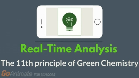 Thumbnail for entry Real-Time Analysis - The 11th principle of Green Chemistry